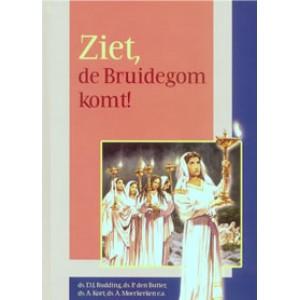 Ziet, de Bruidegom komt!, Ds. D.J. Budding, Ds. A. Moerkerken e.a.