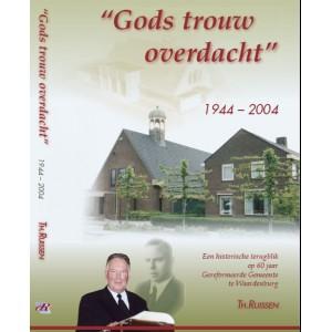 Gods trouw overdacht, herdenkingsboek Ger Gem. Th. Ruissen (uitverkocht)