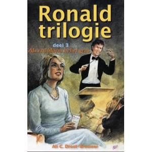 Deel 3 Ronald trilogie – Als een bloem in het gras, A.C. Drost-Brouwer