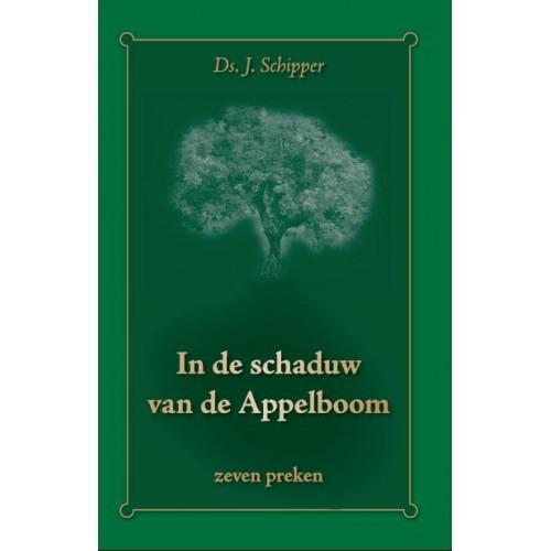 Prekenboek: In de schaduw van de Appelboom (voordeelboek), J Schipper (uitverkocht)