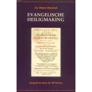 De evangelische heiligmaking, Ds. W. Pieters