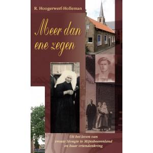 Meer dan ene zegen, R. Hoogerwerf-Holleman (2e druk!)