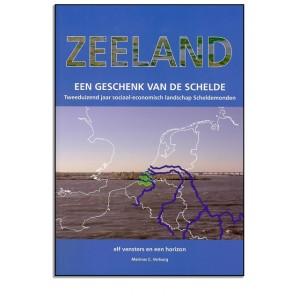 Zeeland een geschenk van de Schelde, M Verburg