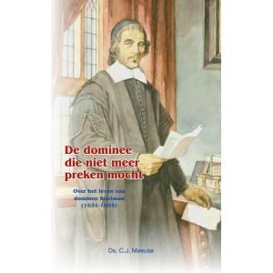Over het leven van ds.Koelman, Ds. CJ Meeuse