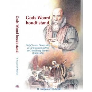 Dl. 11 Gods Woord houdt stand, R. Hoogerwerf-Holleman