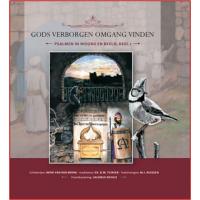 Gods verborgen omgang vinden, Psalmen in Woord en beeld, dl. 1, ds. DW Tuinier en Henk van den Brink