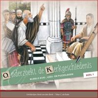 Onderzoekt de Kerkgeschiedenis, Kijk-, lees en puzzelboek, C. de Bode en H. van den Brink