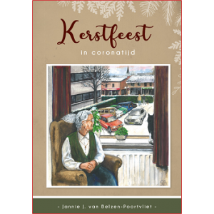 Kerstfeest in coronatijd, Jannie J. van Belzen-Poortvliet
