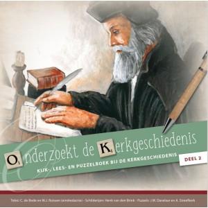 Onderzoekt de Kerkgeschiedenis, Kijk-, lees en puzzelboek, C. de Bode en MJ Ruissen, Illustraties H. van den Brink, deel 2