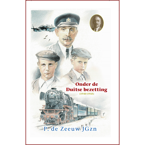 H34. Onder de Duitse bezetting, P. de Zeeuw JGzn