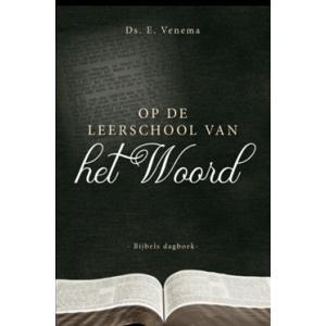 Op de leerschool van het Woord, ds. E. Venema