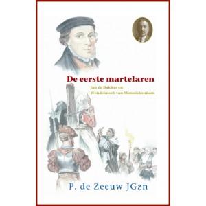 Dl. 24. De eerste martelaren, P. de Zeeuw JGzn