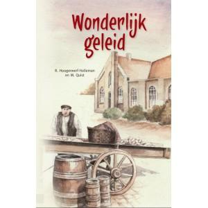 Wonderlijk geleid, R. Hoogerwerf-Holleman, M. Quist