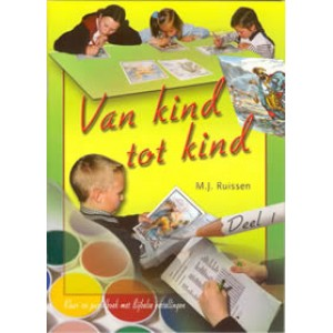 Set Van kind tot kind (dl. 1, 2, 3, 4)